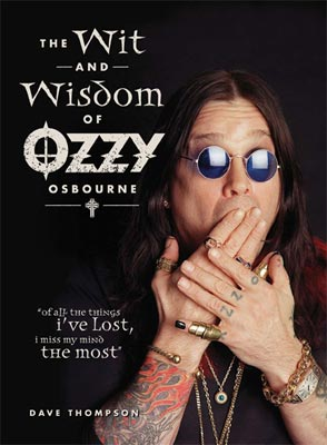 The Wit and Wisdom of Ozzy Osbourne