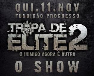 Tropa de Elite 2 - O show