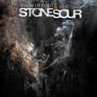 Stone Sour - House of Gold & Bones: Part 2