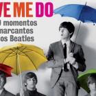 Livro Love Me Do - 50 Momentos Marcantes dos Beatles