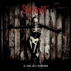 Slipknot - 5 The Gray Chapter