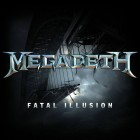 Megadeth - Fatal Illusion