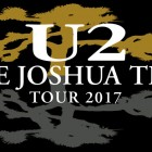 U2 The Joshua Tree Tour - 2017